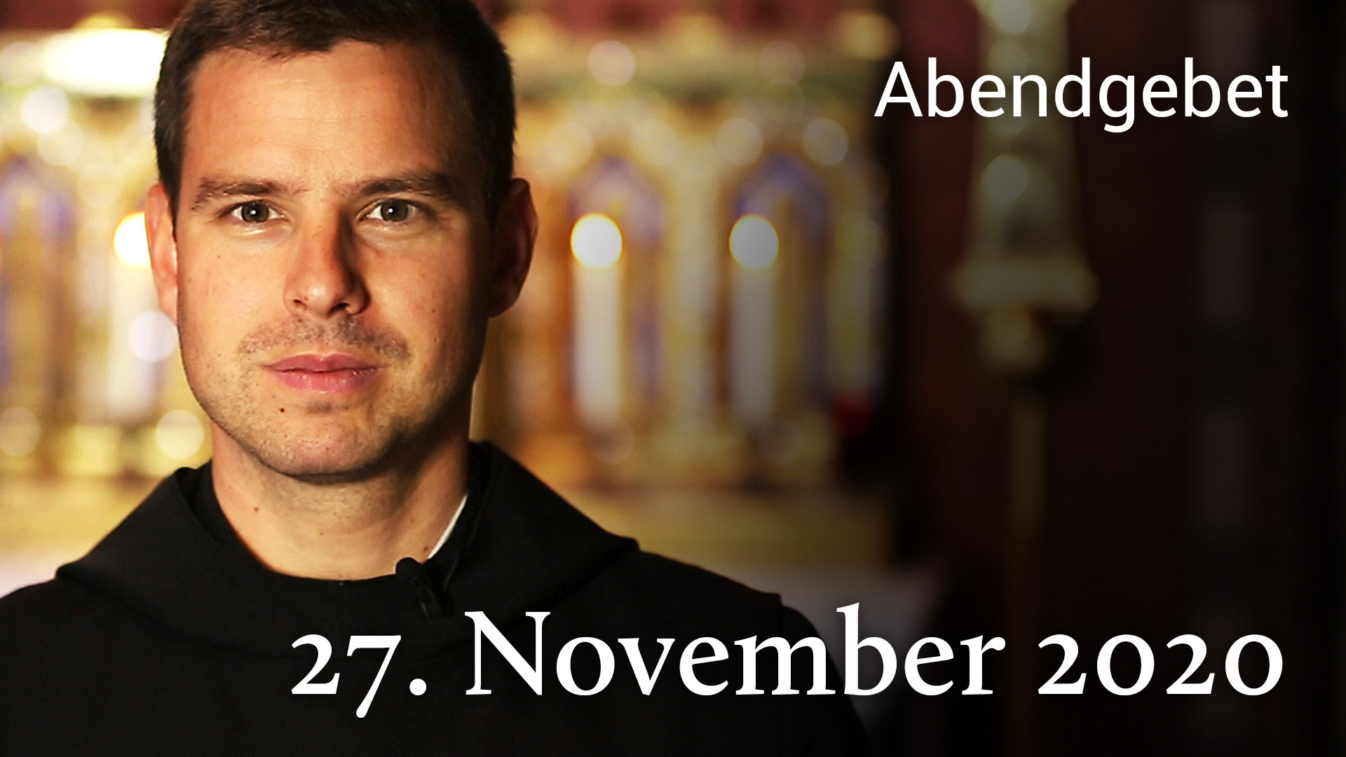 Abendgebet - 27. November 2020